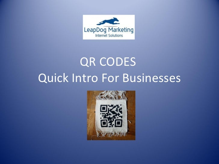 QR CODESQuick Intro For Businesses