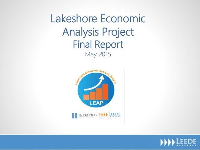 LEAP Kickoff Study May 2015 1 Lakeshore Economic Analysis Project Final Report May 2015