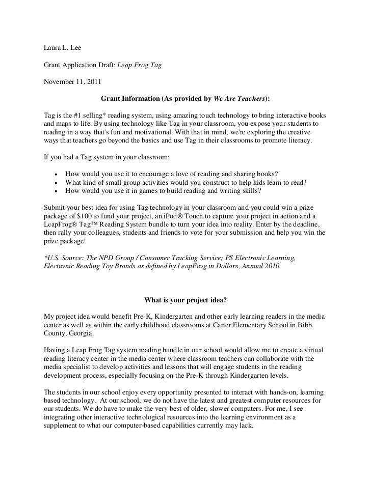 Laura L. LeeGrant Application Draft: Leap Frog TagNovember 11, 2011                   Grant Information (As provided by We...