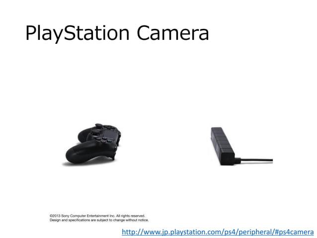 PlayStation Camera http://www.jp.playstation.com/ps4/peripheral/#ps4camera