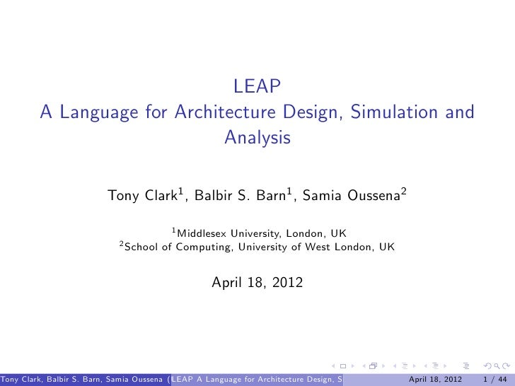 LEAP         A Language for Architecture Design, Simulation and                              Analysis                     ...