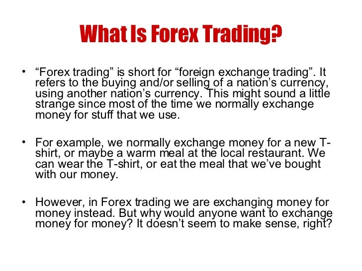 What is forex trader