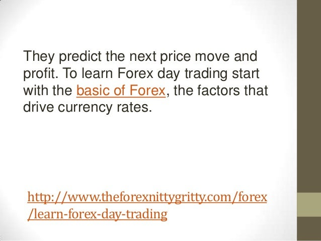 Learn how to day trade forex