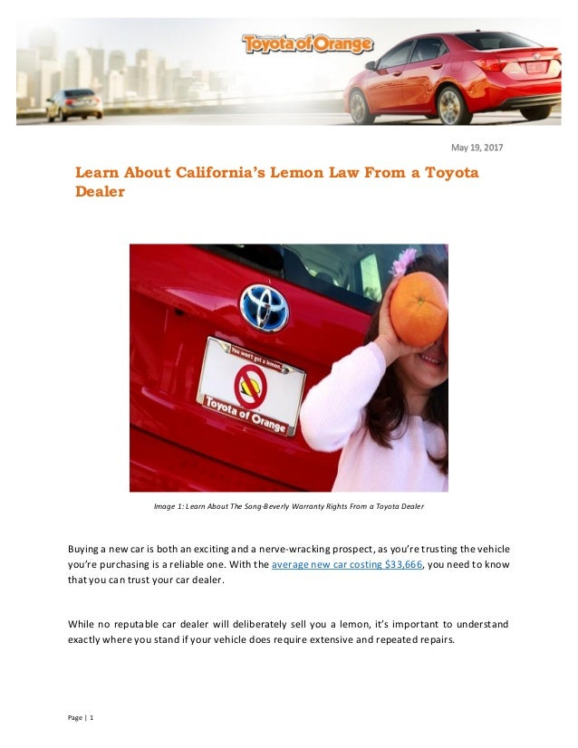 California Lemon Law Learn How To Get A Refund >> Learn About California S Lemon Law From A Toyota Dealer