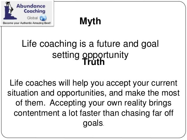 Learn about Life Coaching Myths with Abundance Coaching