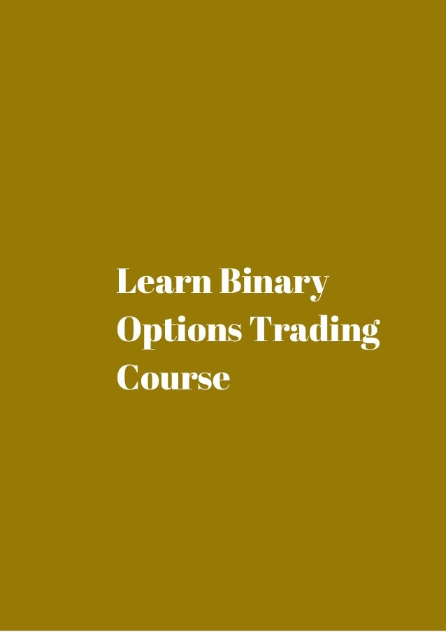 Binary options trading course