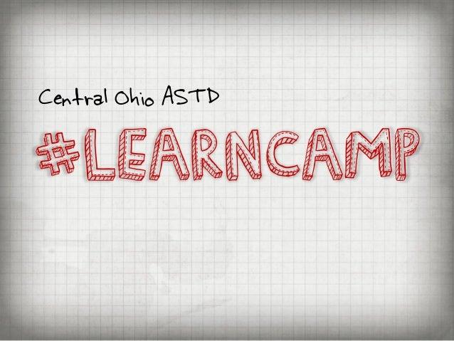 #LEARNCAMPCentral Ohio ASTD