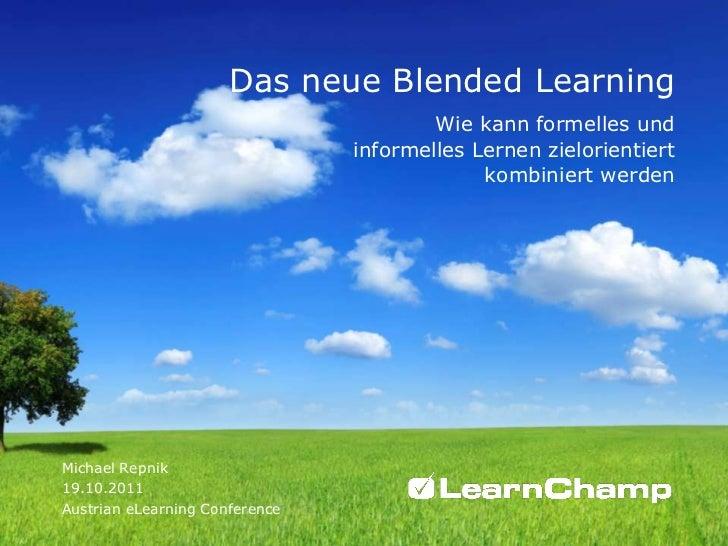 Das neue Blended Learning                                        Wie kann formelles und                                inf...