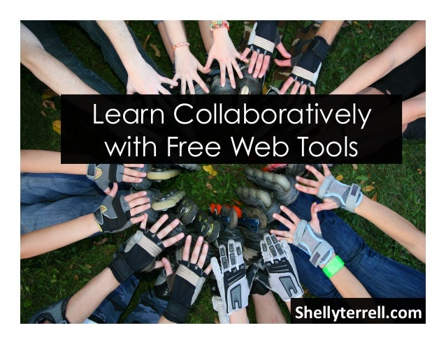 Shellyterrell.com   Learn Collaboratively with Free Web Tools
