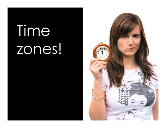 Time zones!