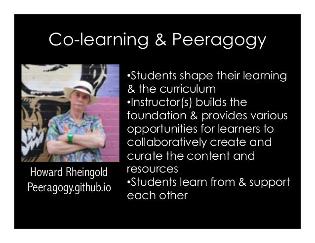 •Students shape their learning & the curriculum •Instructor(s) builds the foundation & provides various opportunities fo...