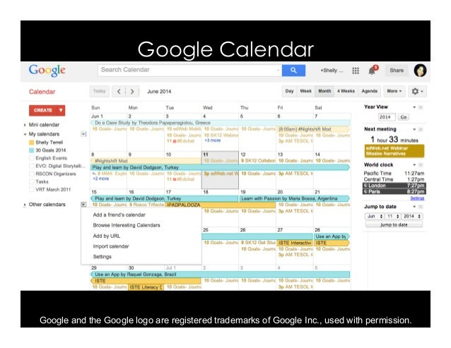 Google Calendar Google and the Google logo are registered trademarks of Google Inc., used with permission.