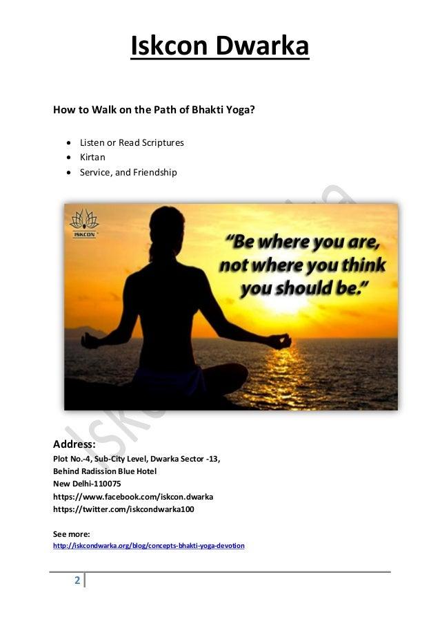 Learn Concepts Of Bhakti Yoga Devotion At Iskcon Dwarka
