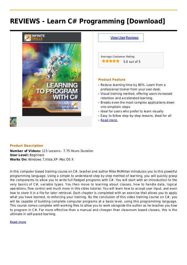 REVIEWS - Learn C# Programming [Download]ViewUserReviewsAverage Customer Rating5.0 out of 5Product FeatureReduce learning ...