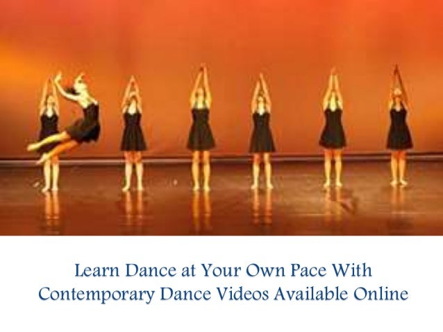 Learn Dance at Your Own Pace With Contemporary Dance Videos Available Online