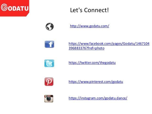 Let's Connect! http://www.godatu.com/ https://www.facebook.com/pages/Godatu/1467104 396883376?fref=photo https://twitter.c...
