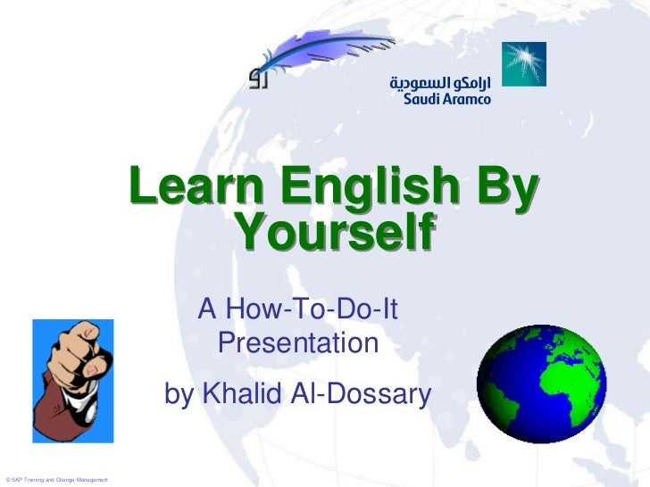 Learn English By                                           Yourself                                          A How-To-Do-I...