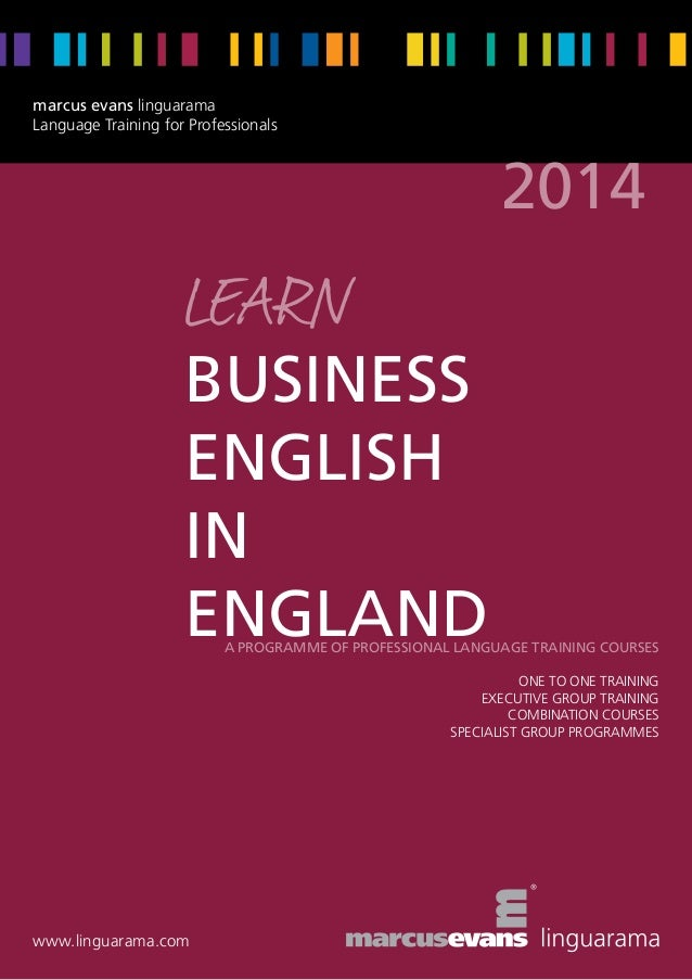 marcus evans linguarama Language Training for Professionals  2014  learn  business English in England  A programme of prof...