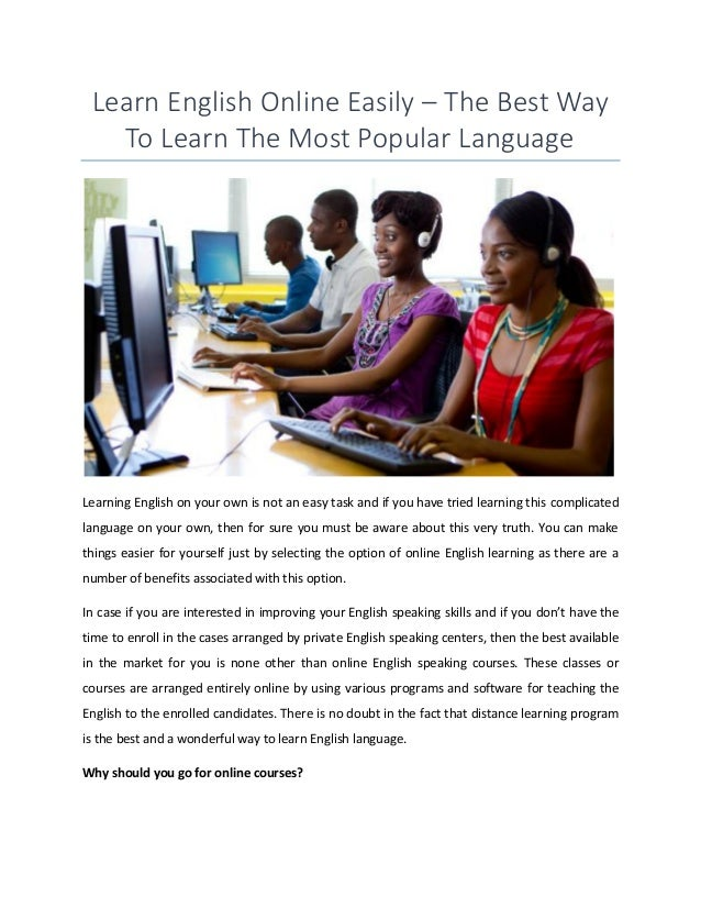 a better way of learning english Practice speaking english online for free  if you want to get better at speaking english, the best way  it is where i go myself for my own language learning.
