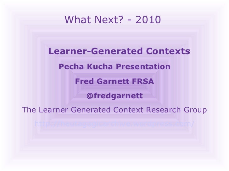 Learner generated-contexts-pecha-kucha