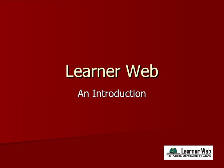 Learner Web An Introduction