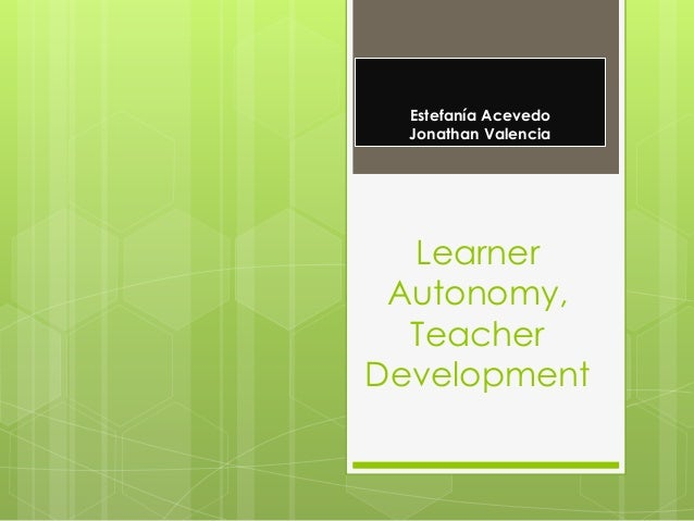 learner autonomy and teacher autonomy Sclaimer: this presentation is authorized by the defense language institute  foreign language center and the department of defense contents of this.