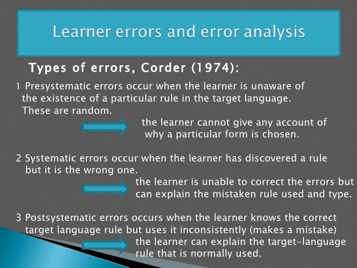 an analysis of the error in the english language Born in new zealand, dr richards obtained a master of arts degree with first class honours in english from victoria university in wellington, new zealand, in 1966 he obtained his phd in applied linguistics from laval university (a french-language university) in quebec city, canada in 1972 he.