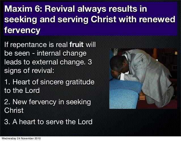 The signs of True Revival.