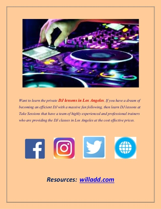 Learn Essential Ways online DJ lessons in Los Angeles to