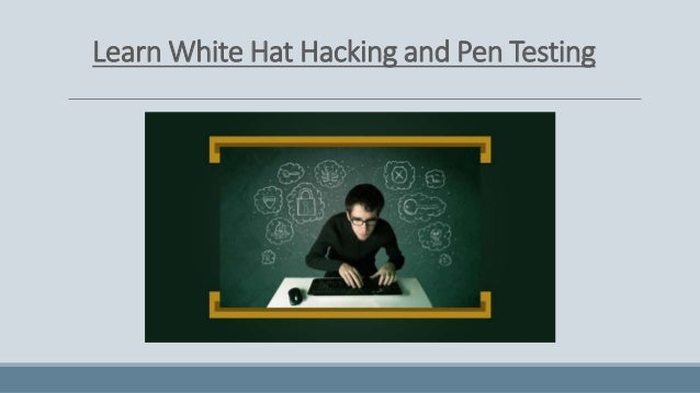 Learn Ethical Hacking and Pen Testing Online! Enroll Now