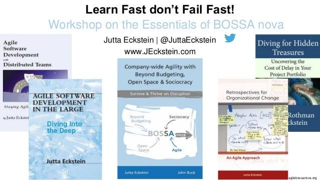 @JuttaEckstein | agilebossanova.org1 #agilebossanova http://agilebossanova.org Jutta Eckstein | @JuttaEckstein www.JEckste...