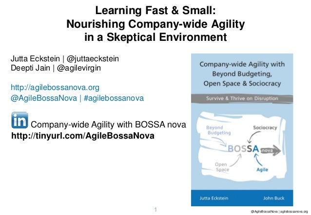 1 @AgileBossaNova | agilebossanova.org1 Jutta Eckstein | @juttaeckstein Deepti Jain | @agilevirgin http://agilebossanova.o...