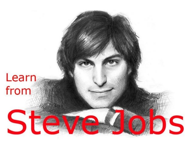 The Ultimate Lessons From Steve Jobs