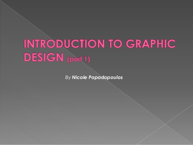 Learn Graphic Design Part1 By Nicole Papadopoulos