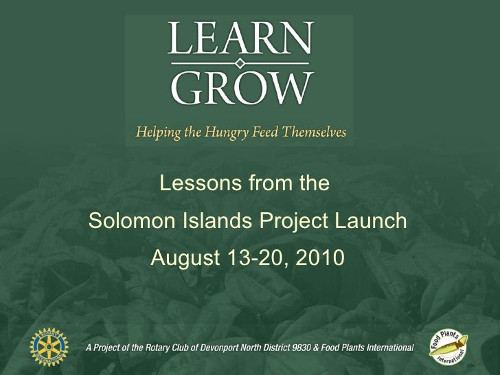 Learn Grow   Lessons From The Solomon Islands Launch 2010