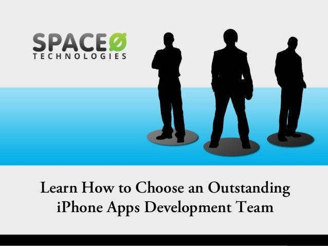 Learn How to Choose an Outstanding iPhone Apps Development Team