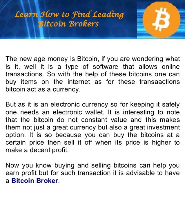 Learn How to Find Leading Bitcoin Brokers Slide 2