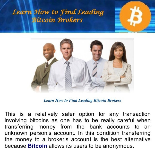 Learn How to Find Leading Bitcoin Brokers Slide 3