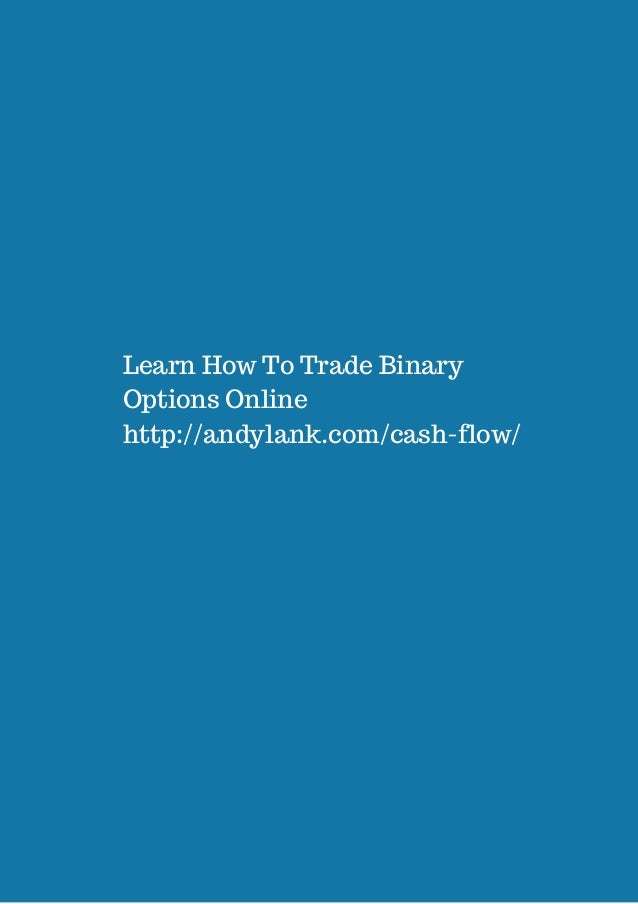 Learn to trade binary options for free
