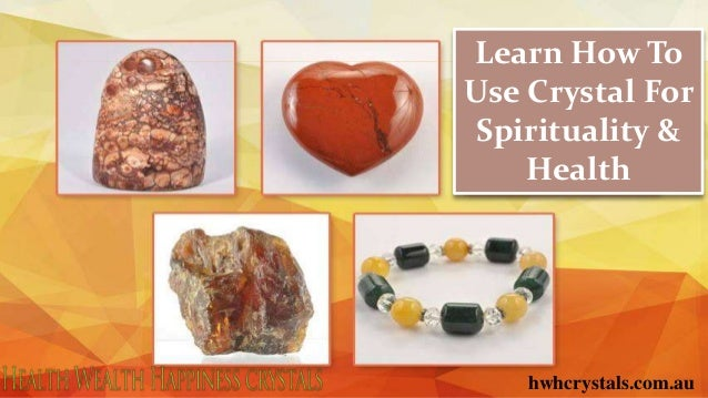 Learn How To Use Crystal For Spirituality & Health hwhcrystals.com.au