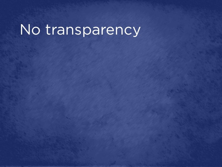 No transparency