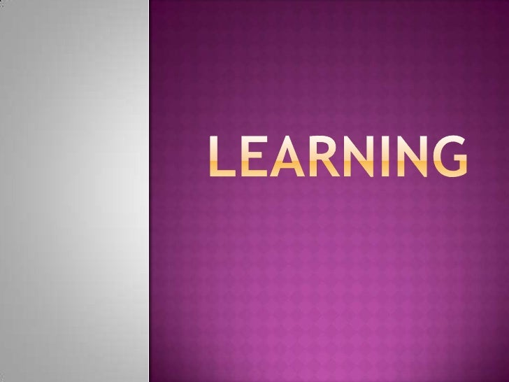 LEARNING<br />