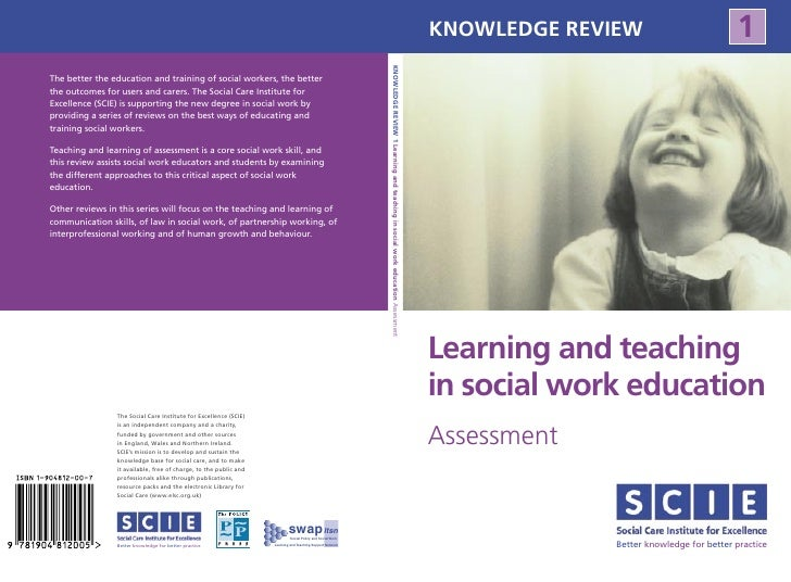 KNOWLEDGE REVIEW                         1     Learning and teaching in social work education Assessment                Be...