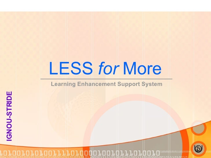LESS  for  More Learning Enhancement Support System