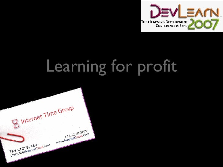 Learning for profit