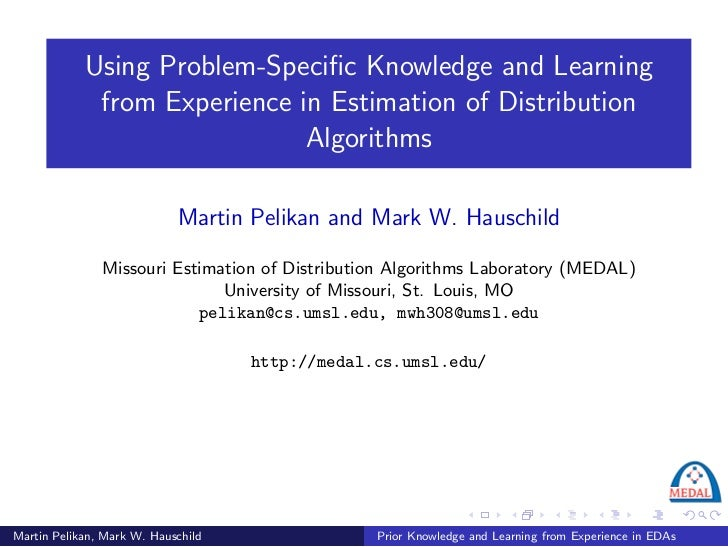 Using Problem-Specific Knowledge and Learning             from Experience in Estimation of Distribution                    ...