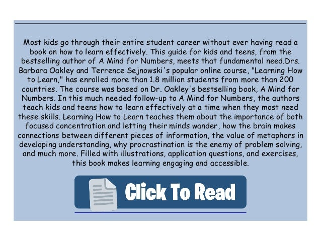 [Obter] (Libri) Learning How to Learn: How to Succeed in School Without Spending All Your Time Studying; A Guide for Kids ...