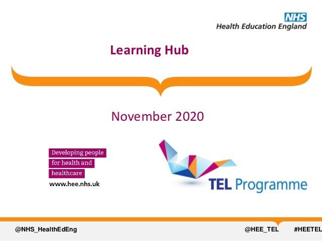 @NHS_HealthEdEng @HEE_TEL #HEETEL Learning Hub November 2020