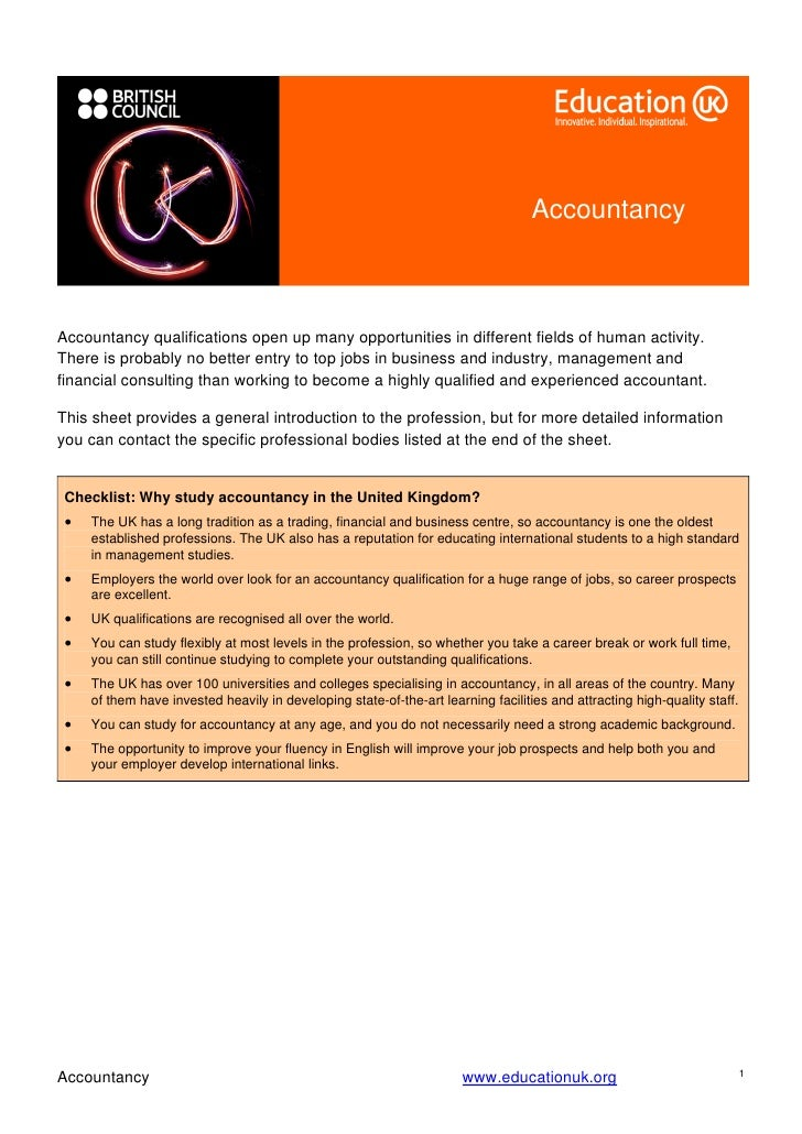 Accountancy    Accountancy qualifications open up many opportunities in different fields of human activity. There is proba...