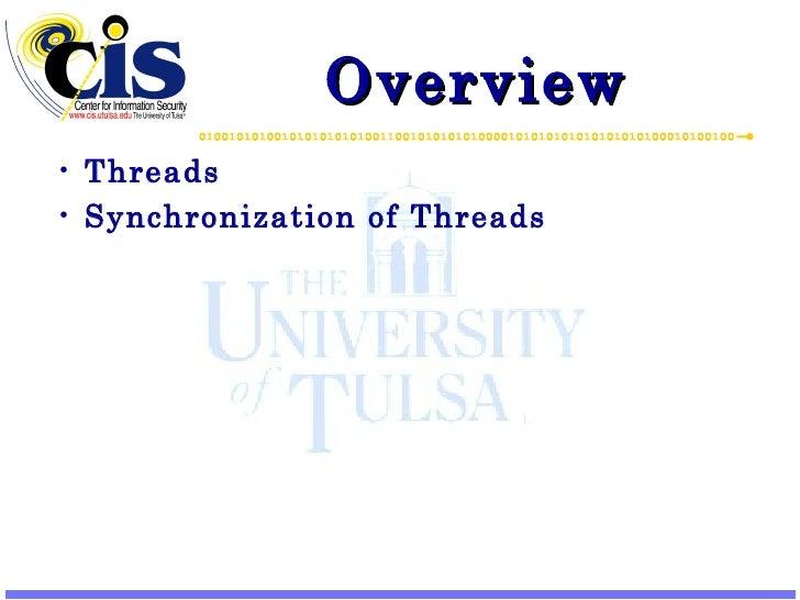 Overview <ul><li>Threads </li></ul><ul><li>Synchronization of Threads </li></ul>